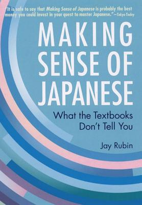 Making Sense of Japanese By Rubin, Jay